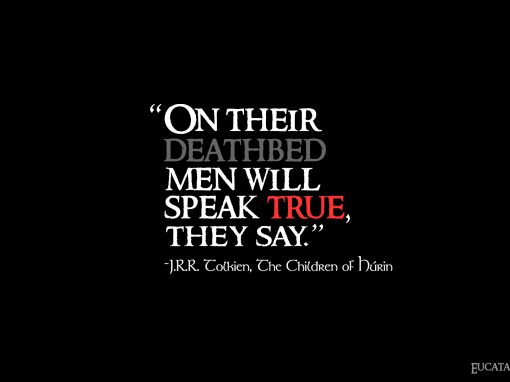 Men Will Speak True