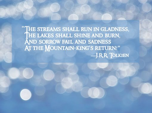 Streams Shall Run in Gladness